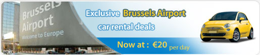 Exclusive Brussels Airport car rental deals