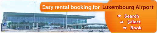 Easy rental booking for Luxembourg Airport